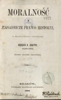 Moralność i zasadnicze prawo historyi