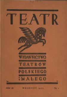 Teatr : wydawnictwo Teatru Polskiego 1930/1931 N.1