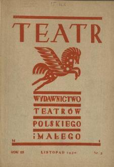 Teatr : wydawnictwo Teatru Polskiego 1930/1931 N.3