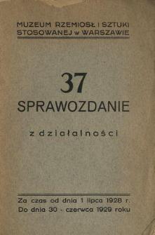 Sprawozdanie Muzeum Rzemiosł i Sztuki Stosowanej w Warszawie : za czas od 1 lipca 1928 do 30 czerwca 1929 ...