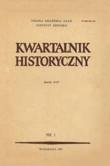 Kwartalnik Historyczny R. 94 nr 1 (1987), Od redakcji