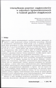 Intensyfikacja przemian węglowodanów w odpadach ligninocelulozowych w hodowii grzybów strzępkowych
