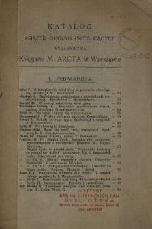 Katalog książek ogólno kształcących Wydawnictwa Księgarni M. Arcta w Warszawie.