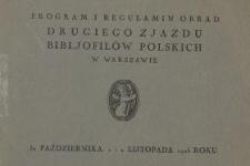 Program i regulamin obrad Drugiego Zjazdu Bibljofilów Polskich w Warszawie 31 października, 1 i 2 listopada 1926 roku.