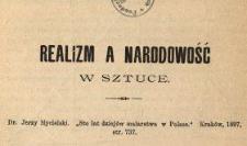 """Realizm a narodowość w sztuce : Dr. Jerzy Mycielski """"Sto lat dziejów malarstwa w Polsce"""", Kraków, 1897, str. 737"""
