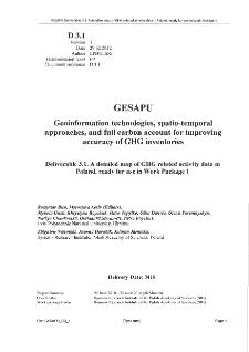 A detailed map of GHG related activity data in Poland,ready for use in Work Package 1.Deliverable 3.1 * GESAPU Geoinformation technologies, spatio-temporal approaches, and full carbon account for improving accuracy of GHG inventories