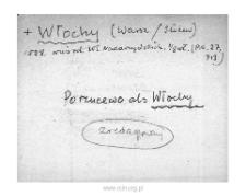 Warszawa-Włochy. Kartoteka powiatu warszawskiego w średniowieczu. Kartoteka Słownika historyczno-geograficznego Mazowsza w średniowieczu