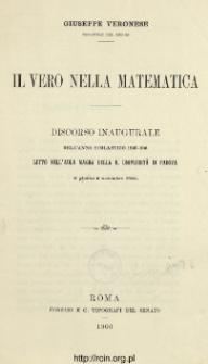 Il vero nella matematica : discorso inaugurale dell'anno scolastico 1905-906 letto nell'Aula Magna della R. Università di Padova il giorno 6 novembre 1905