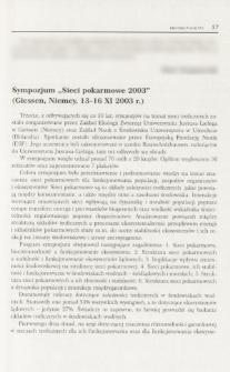 """Sympozjum """"Sieci pokarmowe 2003"""" (Giessen, Niemcy, 13-16 XI 2003 r.)"""