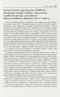 """Końcowa konferencja programu LINKECOL - """"Powiązanie ekologii zespołów i ekosystemów: współczesne postępy i perspektywy"""" (Palma de Mallorca, Hiszpania, 18-21 V 2004 r.)"""