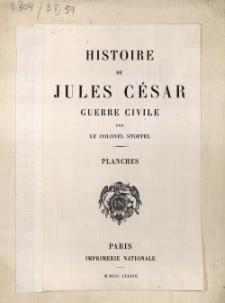 Histoire de Jules César : guerre civil : planches