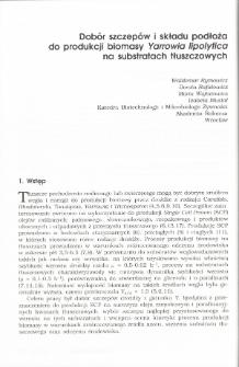 Dobór szczepów i składu podłoża do produkcji biomasy Yarrowia lipolytica na substratach tłuszczowych
