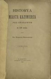 Historya miasta Kazimierza pod Krakowem do XVI wieku