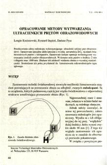 Opracowanie metody wytwarzania ultracienkich prętów obrazowodowych = Elaboration of the fiber optic image rods manufacturing method