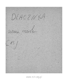 Dlaczyna. Files of Czersk district in the Middle Ages. Files of Historico-Geographical Dictionary of Masovia in the Middle Ages