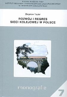 Rozwój i regres sieci kolejowej w Polsce / Zbigniew Taylor.