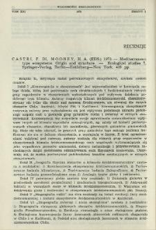 Recenzje. Castri, F. Di, Mooney, H. A. (eds.) 1973 - Mediterranean type ecosystems. Origin and structure - Ecological studies 7, Springer-Verlag, Berlin-Heidelberg, New York, 405 pp.
