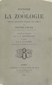 Histoire de la zoologie depuis l'antiquite jusqu'au XIXе siecle