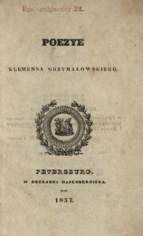 Poezye Klemensa Grzymałowskiego.