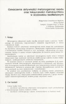 Oznaczenie aktywności metanogennej osadu oraz toksyczności metoksychioru w środowisku beztlenowym