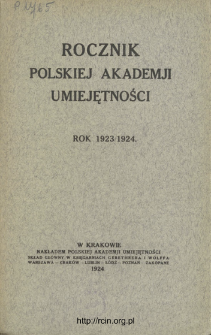Rocznik Polskiej Akademii Umiejętności, Rok 1923/1924
