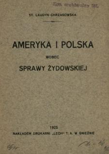 Ameryka i Polska wobec sprawy żydowskiej St. Laudyn Chrzanowska