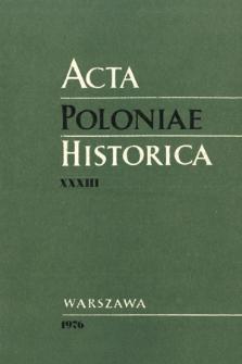 Acta Poloniae Historica. T. 33 (1976), Strony tytułowe, spis treści