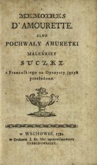 Memoires D'Amourette Albo Pochwały Amuretki Maleńkiey Suczki