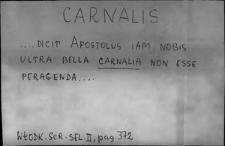 Kartoteka Słownika Łaciny Średniowiecznej; carnalis - catellus