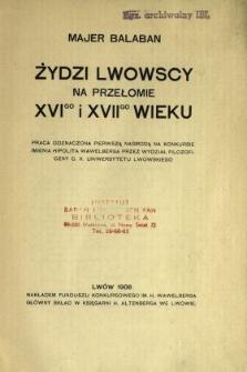 Żydzi lwowscy na przełomie XVI-go i XVII-go wieku