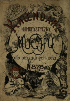 """Kalendarz Humorystyczny """"Muchy"""" dla Porządnych Ludzi 1876"""