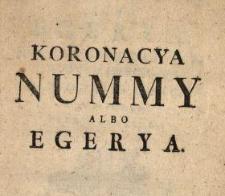 Koronacya Nummy Albo Egerya : Historya Znaleziona w Zawalinach Herculanu