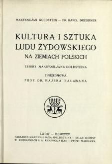 Kultura i sztuka ludu żydowskiego na ziemiach polskich : zbiory Maksymiljana Goldsteina