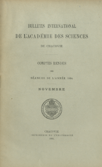 Bulletin International de L' Académie des Sciences de Cracovie : comptes rendus (1894) No. 9 Novembre