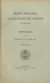 Bulletin International de L' Académie des Sciences de Cracovie : comptes rendus (1894) No. 7 Juillet