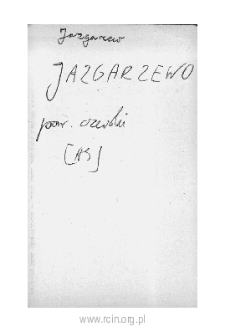 Jazgarzew. Files of Czersk district in the Middle Ages. Files of Historico-Geographical Dictionary of Masovia in the Middle Ages