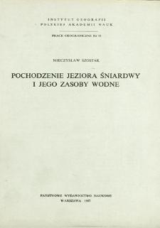 Pochodzenie jeziora Śniardwy i jego zasoby wodne = Origin of lake Śniardwy and its water resources = Ozero Snjardvy - ego genezis i vodnye resursy