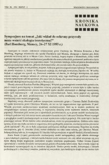 """Sympozjum na temat """"Jaki wkład do ochrony przyrody może wnieść ekologia teoretyczna?"""" (Bad Homburg, Niemcy, 24-27 XI 1993 r.)"""