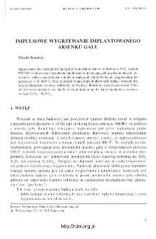 Impulsowe wygrzewanie implantowanego arsenku galu = Rapid thermal annealing of imolanted galium arsenide