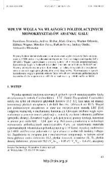 Wpływ na własności półizolacyjnych monokryształów arsenku galu = Influence of carbon on semi-insulating GaAs crystals