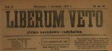 Liberum Veto : pismo narodowo-radykalne 1919 N.44