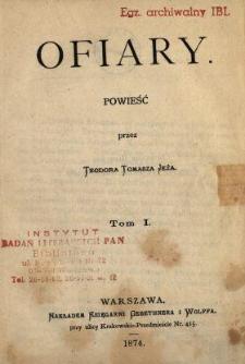 Ofiary : powieść. T. 1