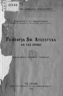Filozofja św. Augustyna na tle epoki