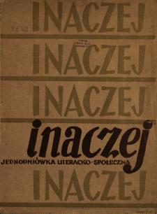 Inaczej : jednodniówka literacko-społeczna 1945