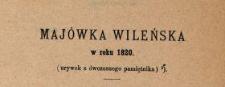 Majówka wileńska w roku 1820 : (urywek z ówczesnego pamiętnika).