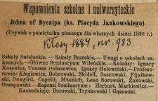 Wspomnienia szkolne i uniwersyteckie Johna of Dycalpa (ks. Placyda Jankowskiego) : (urywek z pamiętnika pisanego dla własnych dzieci 1836 r.).