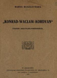 """""""Konrad - Wacław - Kordyan"""" : studyum analityczno-porównawcze"""