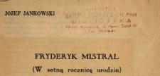 Fryderyk Mistral : (w setną rocznicę urodzin)