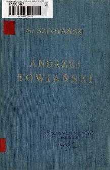 Andrzej Towiański : jego życie i nauka