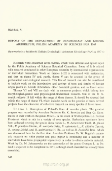 Report of the Department of Dendrology and Kórnik Arboretum, Polish Academy of Sciences for 1967